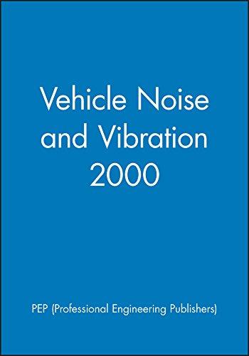 Vehicle Noise and Vibration (Hardback): Pep (Professional Engineering Publishers)