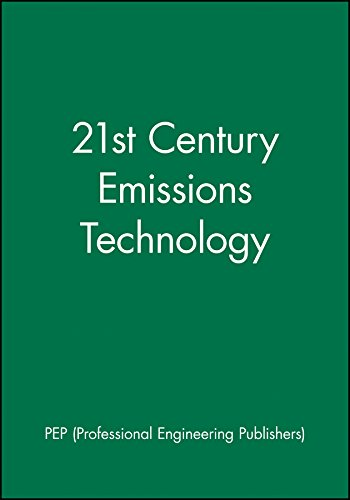 21st Century Emissions Technology (Hardback): Pep (Professional Engineering Publishers)