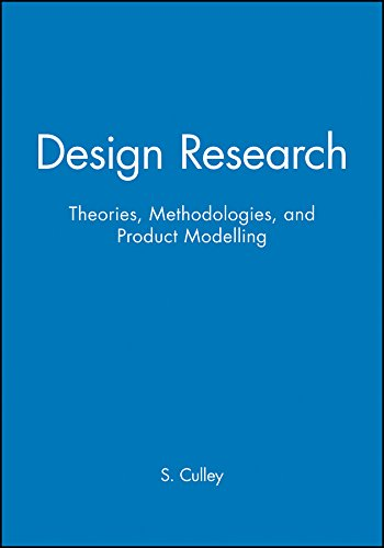 9781860583544: Design Research: Theories, Methodologies, and Product Modelling: Design Research - Theories, Methodologies and Product Modelling v. 1 (ICED)
