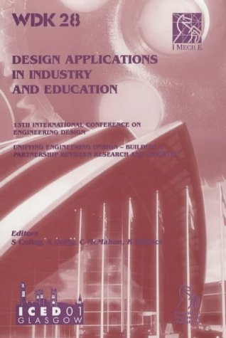 Design Applications in Industry and Education (Iced) (v. 4): Culley, S.