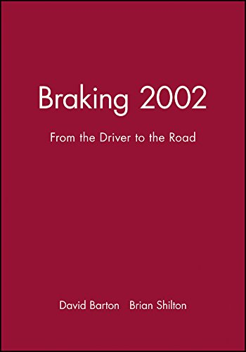 Braking 2002: From the Driver to the Road: David Barton/ Brian Shilton