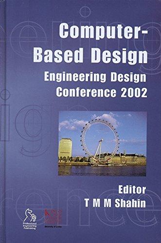 Computer-based Design: Engineering Design Conference 2002 (Hardback)