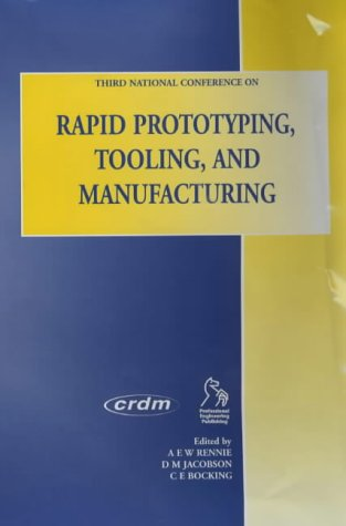 9781860583742: Rapid Prototyping, Tooling and Manufacturing