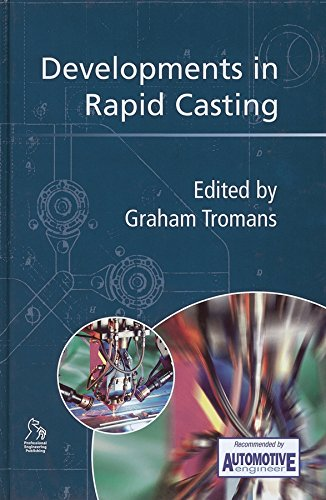 Developments in Rapid Casting
