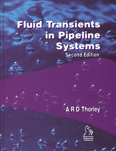 Fluid Transients in Pipeline Systems (Hardback): A.R.D. Thorley