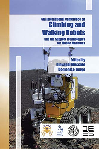 Climbing And Walking Robots And The Supporting Technologies For Mobile Machines