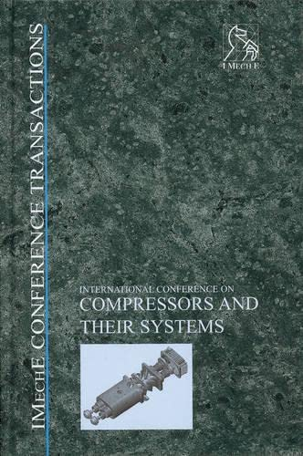 9781860584176: Compressors and Their Systems: 2nd International Conference (IMechE Event Publications)