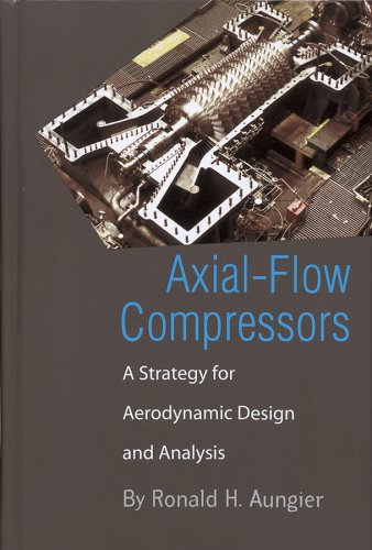 9781860584220: Axial Flow Compressors: A Strategy for Aerodynamic Design and Analysis