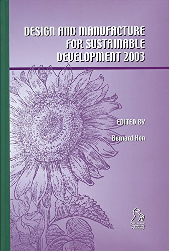 Design And Manufacture For Sustainable Development: 2003