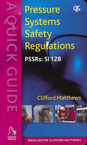 Pressure Systems Safety Regulations: A Quick Guide (Quick Guides (PEP)) (1860584306) by Clifford Matthews