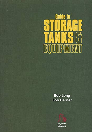 Guide to Storage Tanks and Equipment (Paperback): Bob Long, Bob Garner