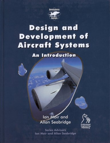 9781860584374: Design and Development of Aircraft Systems: An Introduction (Aerospace Series (Pep))