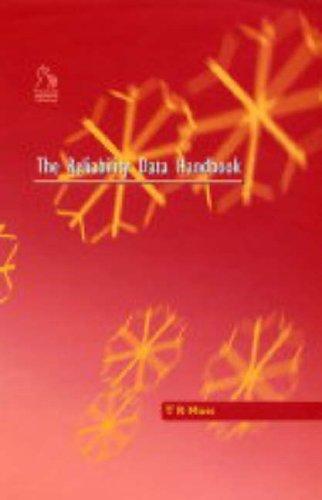 The Reliability Data Handbook (Hardback): T.R. Moss