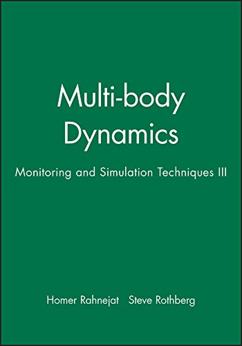 9781860584633: Multi-body Dynamics: Monitoring and Simulation Techniques III