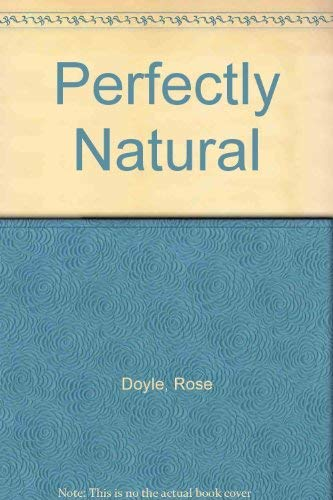 9781860590399: Perfectly Natural