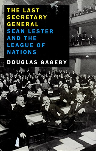9781860591082: Last Secretary General: Sean Lester and the League of Nations
