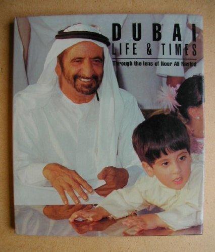 9781860630262: Dubai: Life and Times (Royal Collection)