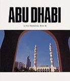 9781860630316: Abu Dhabi - A Pictorial Tour