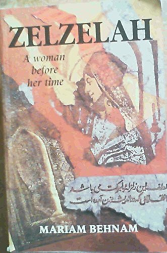 Zelzelah: A Woman Before Her Time (SCARCE PAPERBACK FIRST EDITION, FIRST PRINTING SIGNED BY THE A...