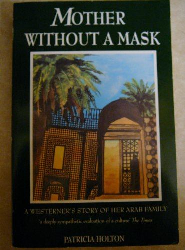 9781860630682: Title: Mother Without a Mask