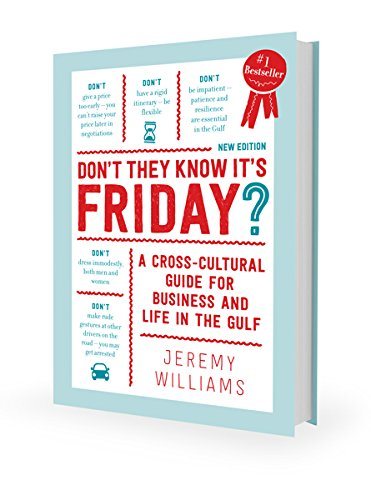 9781860630743: Don't They Know It's Friday? Cross-Cultural Considerations for Business and Life in the Gulf