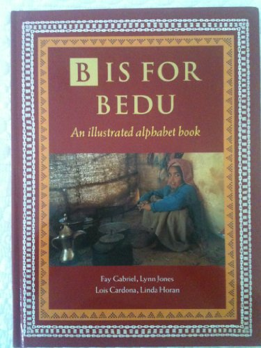 9781860631030: B is for Bedu: An Illustrated Alphabet Book