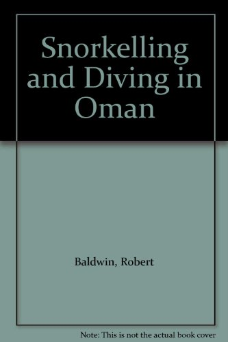 9781860631627: Snorkelling and Diving in Oman (Arabian Heritage Guide) [Idioma Inglés]