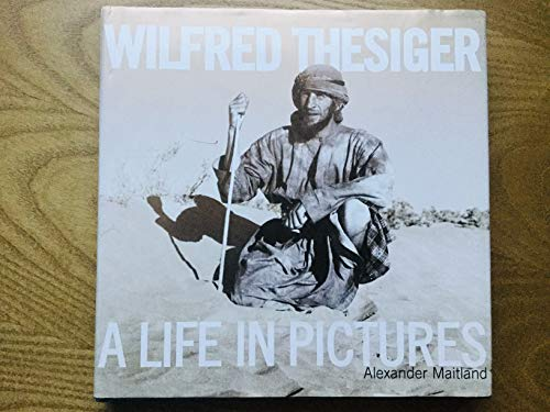 9781860631658: Thesiger: A life in Pictures