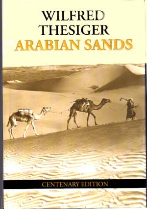 Arabian Sands: Wilfred Thesiger