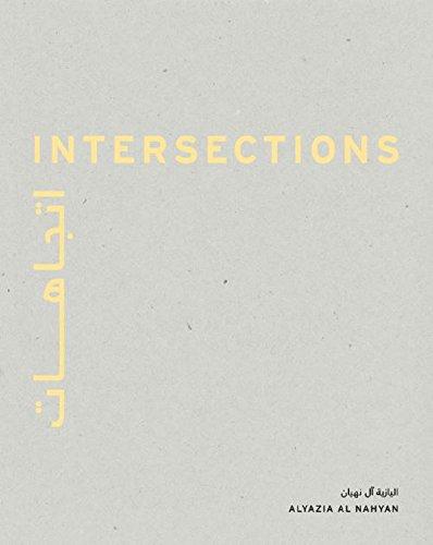 9781860634000: Intersections - Art by Sheikha Alyazia Al Nahyan / إتجاهات - فن الشيخة اليازية ال نهيان