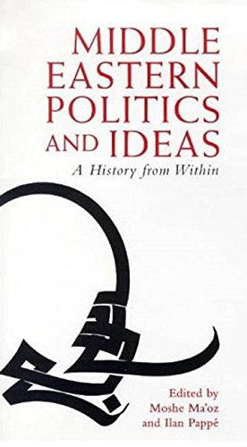 9781860640124: Middle Eastern Politics and Ideas: A History from Within (Library of Modern Middle East Studies)