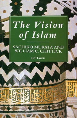 9781860640223: The Vision of Islam