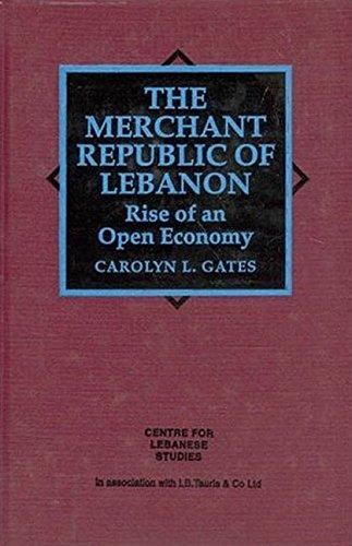 9781860640476: Merchant Republic of Lebanon: Rise of an Open Economy