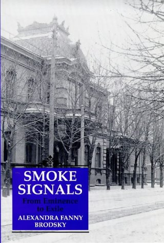 9781860641503: Smoke Signals: From Eminence to Exile