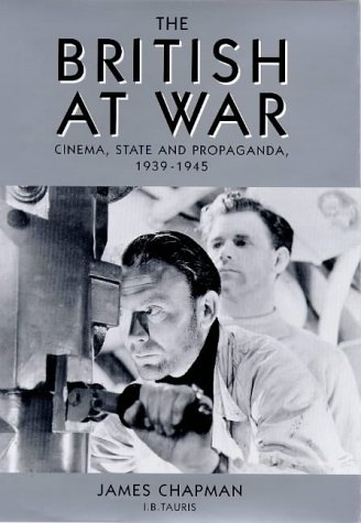 9781860641589: The British at War: Cinema, State and Propaganda, 1939-45 (Cinema and Society)