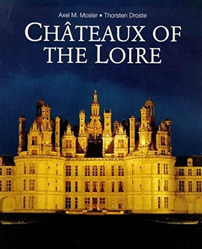 9781860641640: Chateaux of the Loire