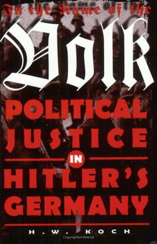 9781860641749: In the Name of the Volk: Political Justice in Hitler's Germany