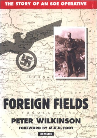 9781860642050: Foreign Fields: The Story of an Soe Operative