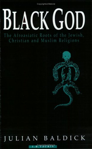 9781860642463: Black God: Afroasiatic roots of the Jewish, Christian and Muslim religions