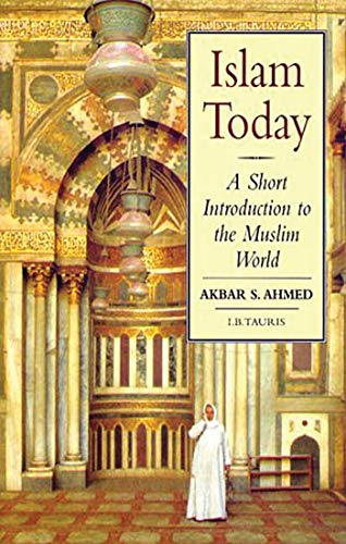 9781860642579: Islam Today: A Short Introduction to the Muslim World (Introductions to Religion)