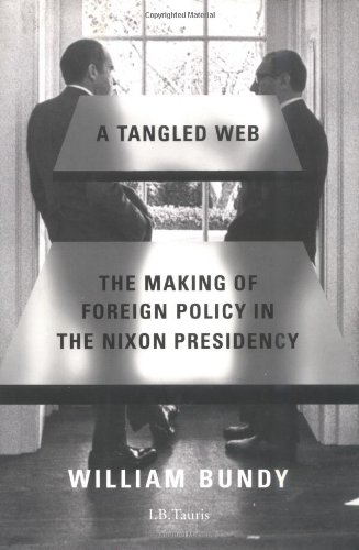 9781860642739: A Tangled Web: Making of Foreign Policy in the Nixon Presidency