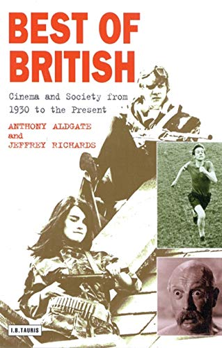 9781860642883: Best of British: Cinema and Society from 1930 to the Present