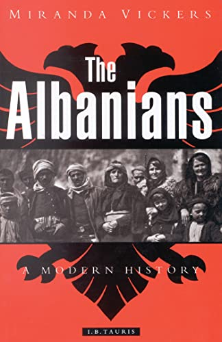 9781860643231: Albanians, The: A Modern History