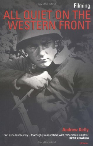 9781860643613: Filming 'All Quiet On the Western Front' (Cinema & Society)