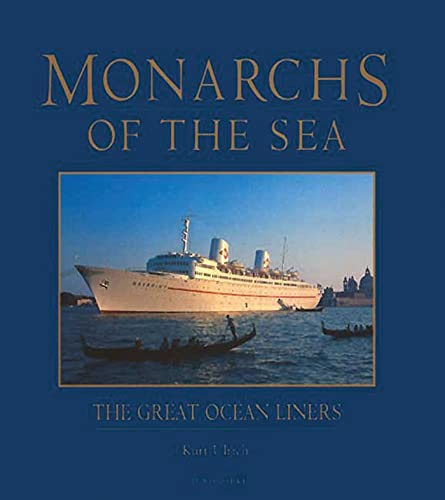 9781860643736: Monarchs of the Sea: The Great Ocean Liners