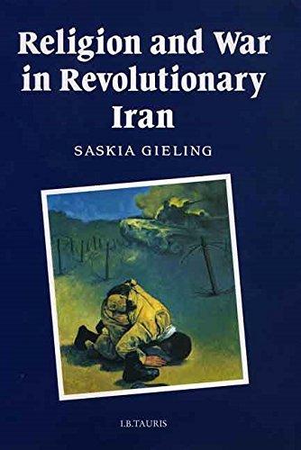 9781860644078: Religion and War in Revolutionary Iran (Religion & War in Revolution)