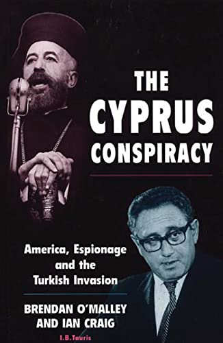 9781860644399: The Cyprus Conspiracy: America, Espionage, and the Turkish Invasion