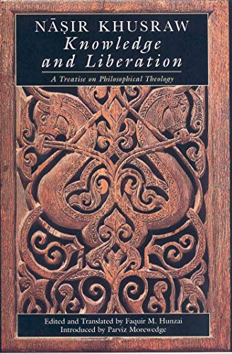 9781860644719: Knowledge and Liberation: A Treatise on Philosophical Theology (The Institute of Ismaili Studies)