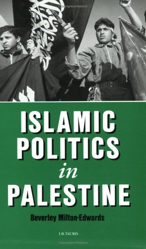 9781860644757: Islamic Politics in Palestine (Library of Modern Middle East Studies)