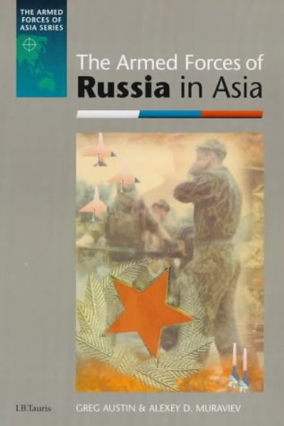 9781860644856: The Armed Forces of Russia in Asia (Armed Forces of Asia (Paperback))
